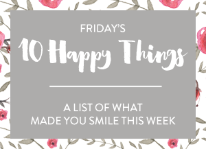 fridays10happythings